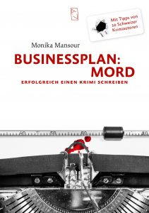 Monika Mansour, Businessplan Mord