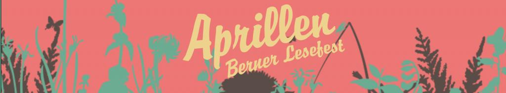 Aprillen - Berner Lesefest - Banner für Festivalkalender